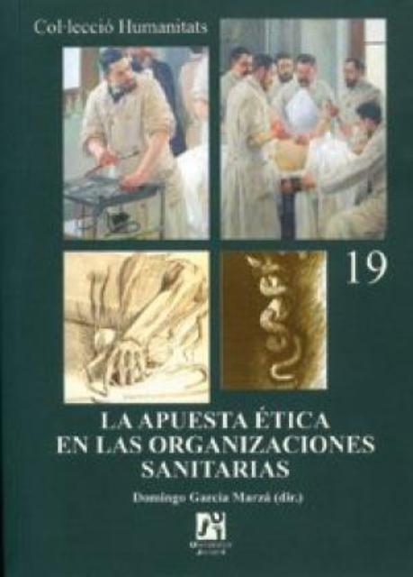Book Cover: La apuesta ética en las organizaciones sanitarias