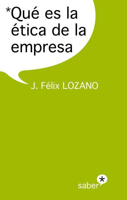 Book Cover: Qué es la ética de la empresa